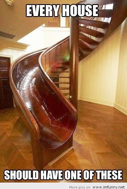 I would climb up the slide and never use the stair...unless I was clinging upside down on the other side!!!