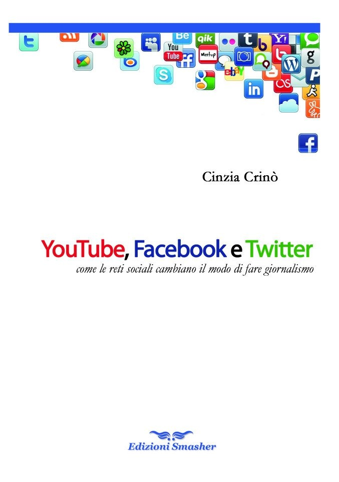 Youtube, Facebook e Twitter  saggio di Cinzia Crinò