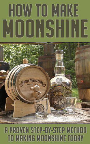 Amazon.com: How to Make Moonshine: A Proven Step by Step Method to Making Moonshine Today (Moonshine, Moonshine Recipe, Moonshiners, Moonshine Still, Moonshine 101, ... Series, Moonshine Making, Moonshine Down) eBook: Brian Hartman: Kindle Store