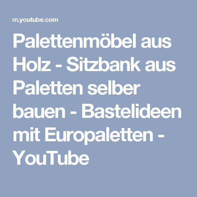 Více než 25 nejlepších nápadů na Pinterestu na téma Sitzbank - sitzbank holz selber bauen