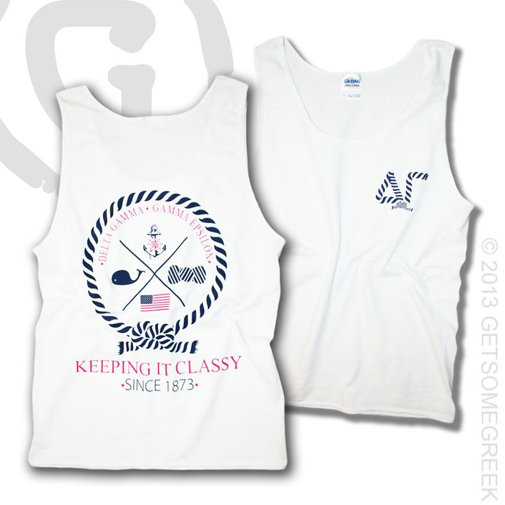 DELTA GAMMA SORORITY TANK TOPS! GETSOMEGREEK & DG! KEEPING IT CLASSY SINCE 1873! ANCHORS, WHALES, & AMERICA!
