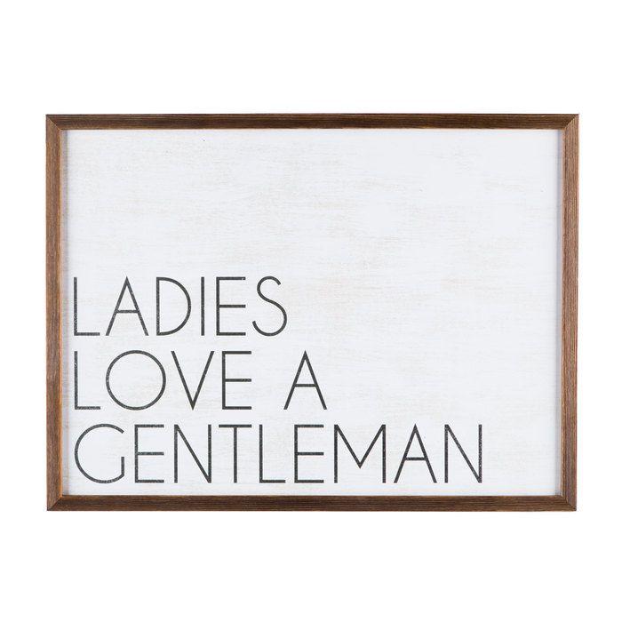 Ladies Love a Gentleman MDF Wall Art