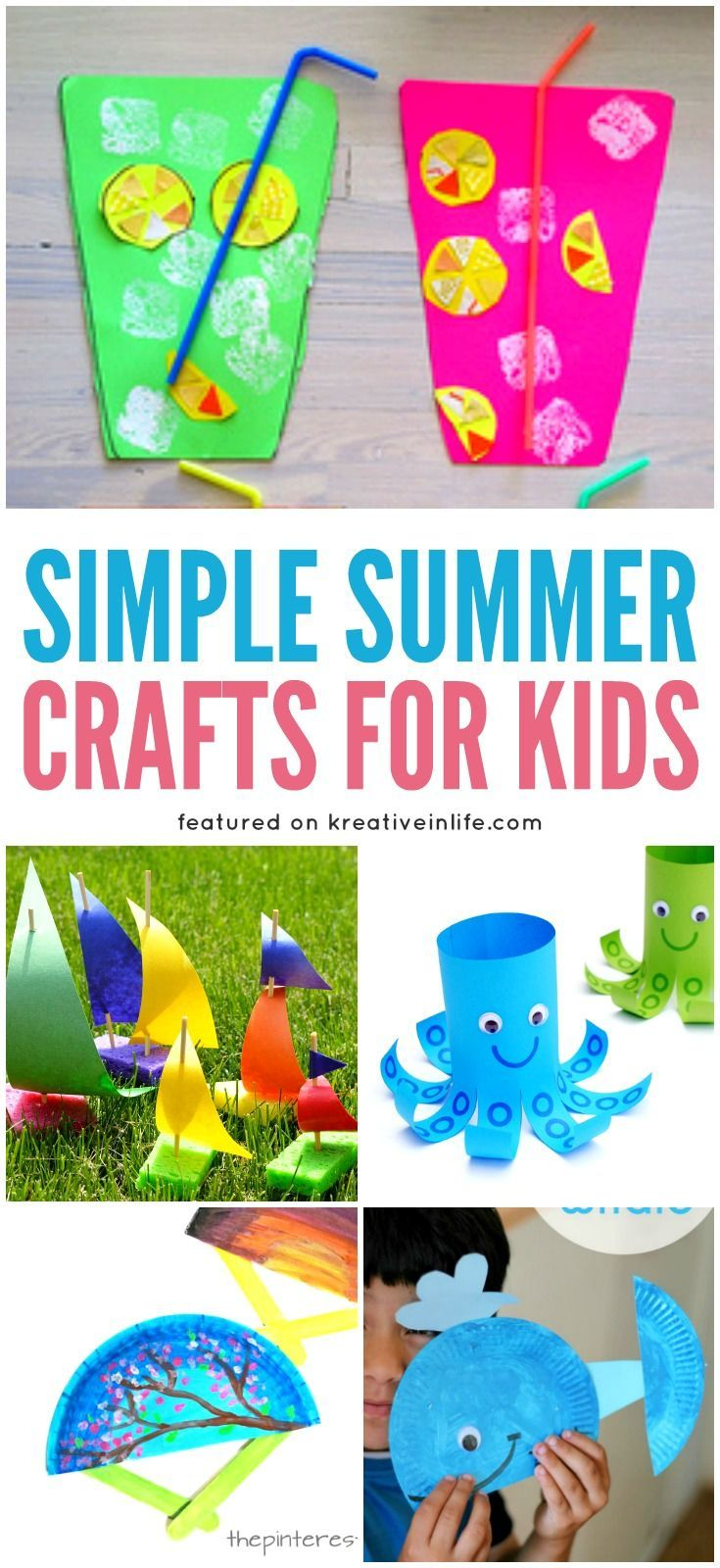 Simple Summer Crafts For Kids Arts And Crafts Summer Arts