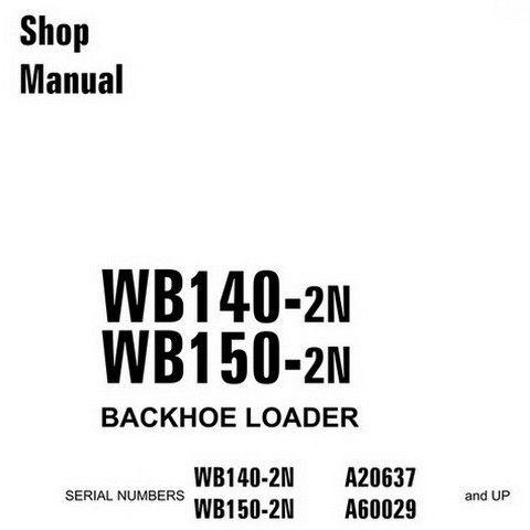 Komatsu WB140-2N, WB150-2N Backhoe Loader Service Repair