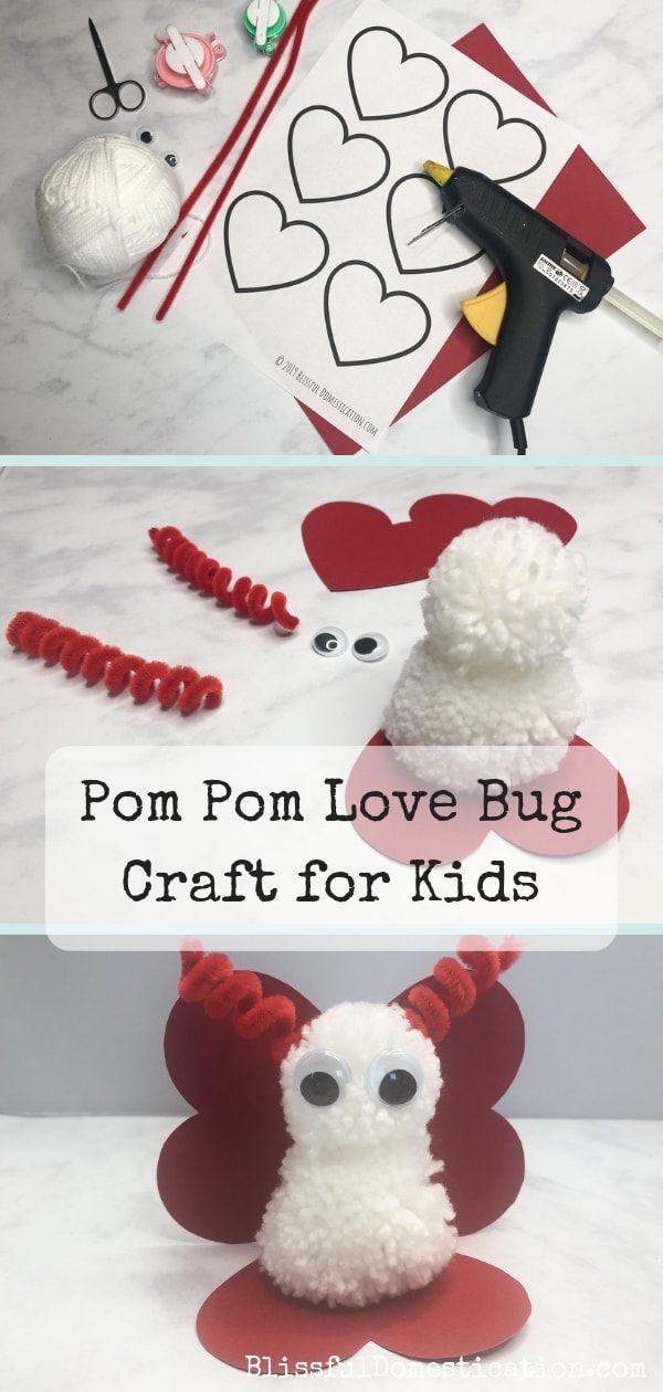 Pom Pom Love Bug Craft For Kids Crafts For Kids Holiday Crafts