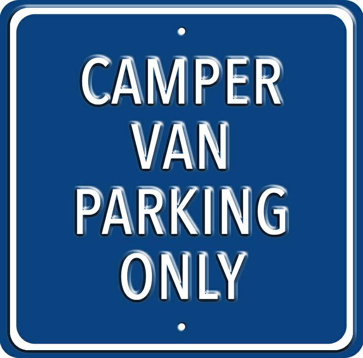 Campervan Gift - Camper Van Parking Only Metal Sign, £24.95 (http://www.campervangift.co.uk/camper-van-parking-only-metal-sign/)