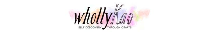 whollyKao | self discovery through crafts | Page 5