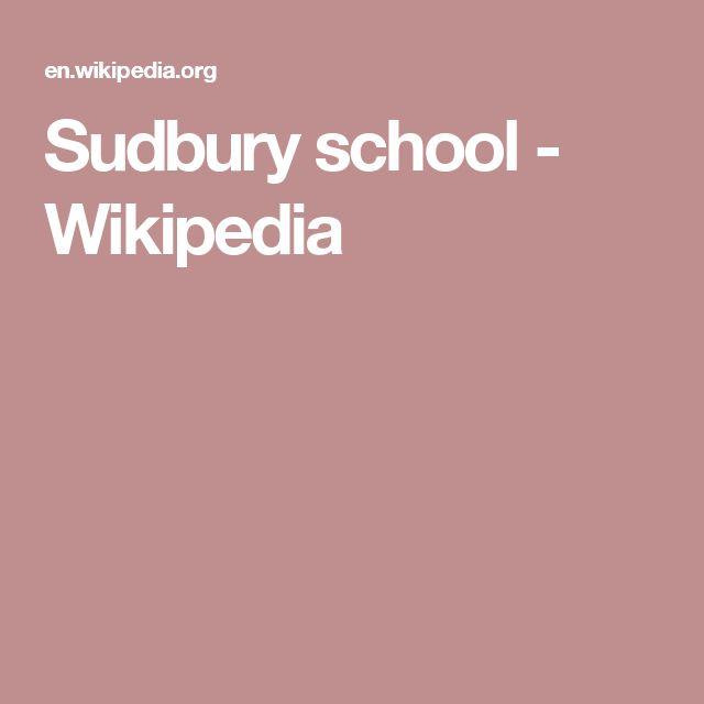 Sudbury school - Wikipedia