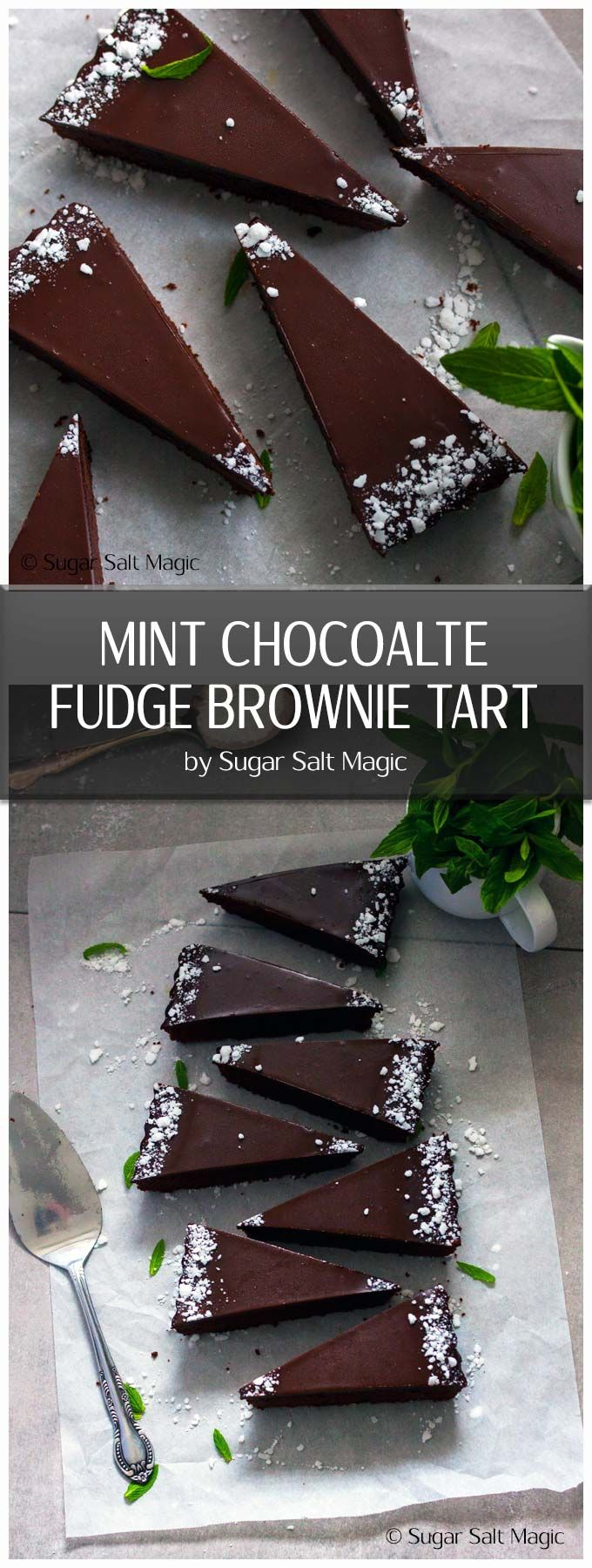 Mint Chocolate Fudge Brownie Tart is chocolate brownie in a chocolate cookie shell, topped with chocolate and all three spiked with mint. via @sugarsaltmagic