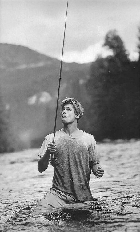 Brad Pitt//A River Runs Through It *watched this movie with my dad , so good