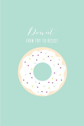 Donut Even Try To Resist iPhone 6 Wallpaper