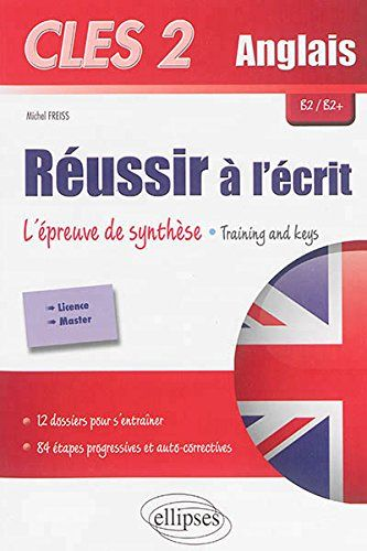 Cles 2 Anglais Réussir à l'Écrit l'Épreuve de Synthèse Training and Keys B2/B2+ de Michel Freiss http://www.amazon.fr/dp/2729890920/ref=cm_sw_r_pi_dp_c0dZwb0A21YFF
