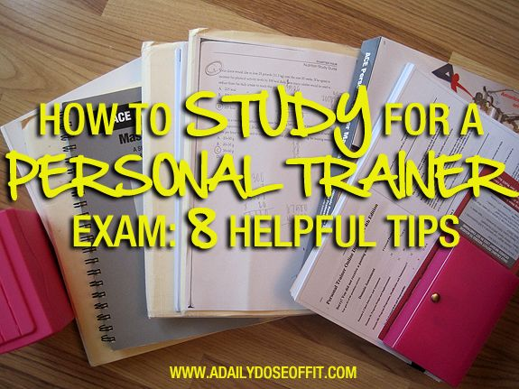 A Daily Dose of Fit: How to Study for a Personal Trainer Exam