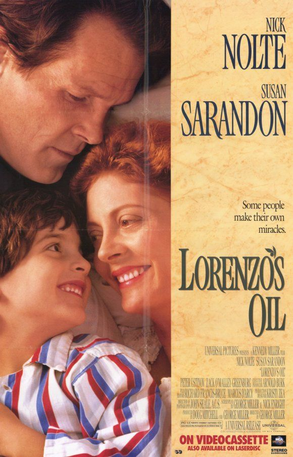 Lorenzo's Oil , starring Nick Nolte, Susan Sarandon, Peter Ustinov, Kathleen Wilhoite. A boy develops a disease so rare that nobody is working on a cure, so his father decides to learn all about it and tackle the problem himself. #Drama