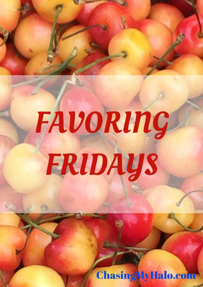 Favoring Fridays Chasing My Halo