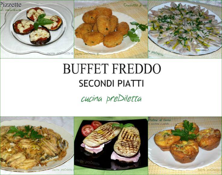 Ricette secondi piatti freddi, buffet estivo, cucina preDiletta