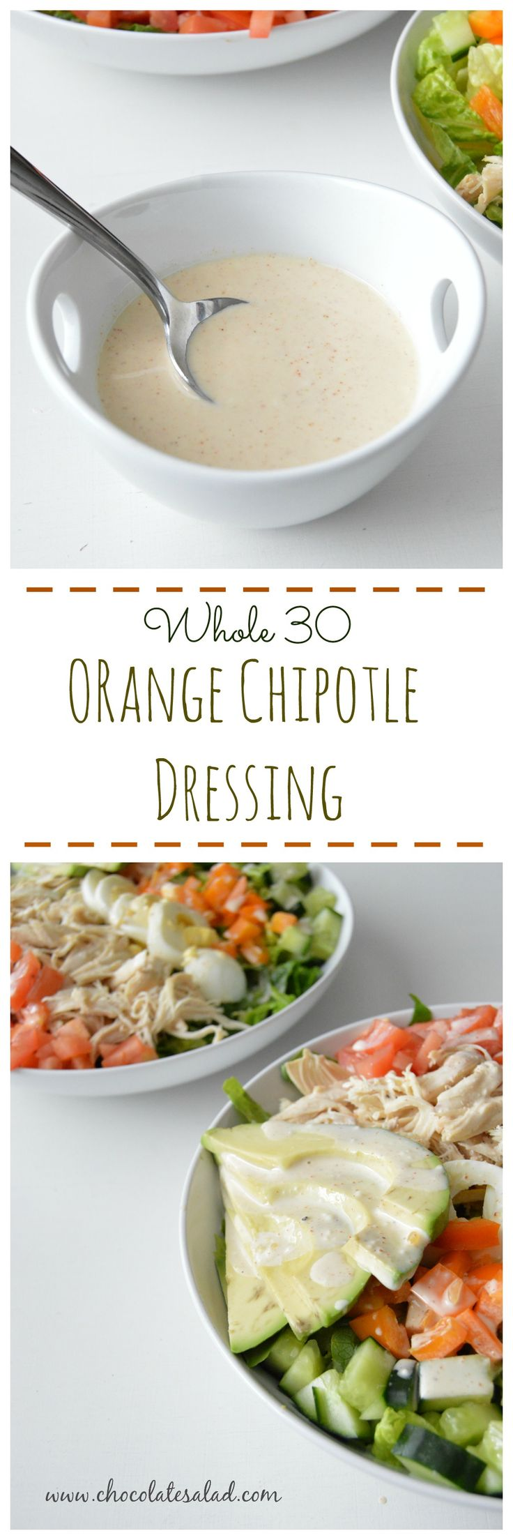 Creamy orange chiptole dressing that works for the Whole 30! on chocolatesalad.com