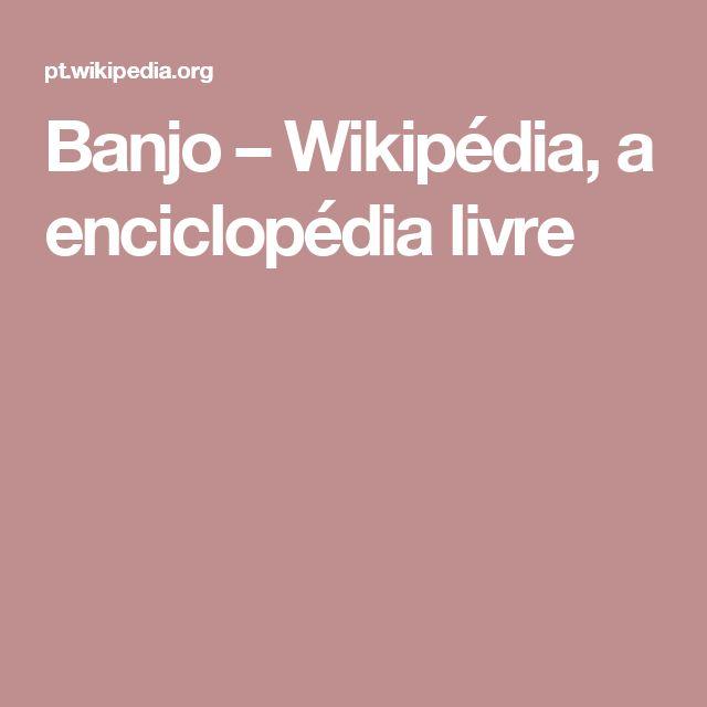 Banjo – Wikipédia, a enciclopédia livre