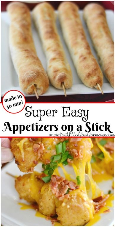 Super Easy Etizers On A Stick 30 Min Or Less Can Be Made Ahead Of Time Too Great For That Homegating Party Day Partyfood