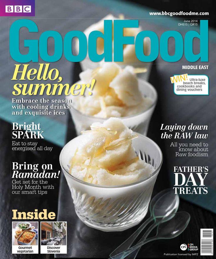 ISSUU - BBC Good Food ME - 2014 June by Corporate Publishing International