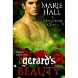 Gerard's Beauty (Kingdom Series, Book 2 Paranormal-Fantasy Romance) (Kindle Edition)By Marie Hall