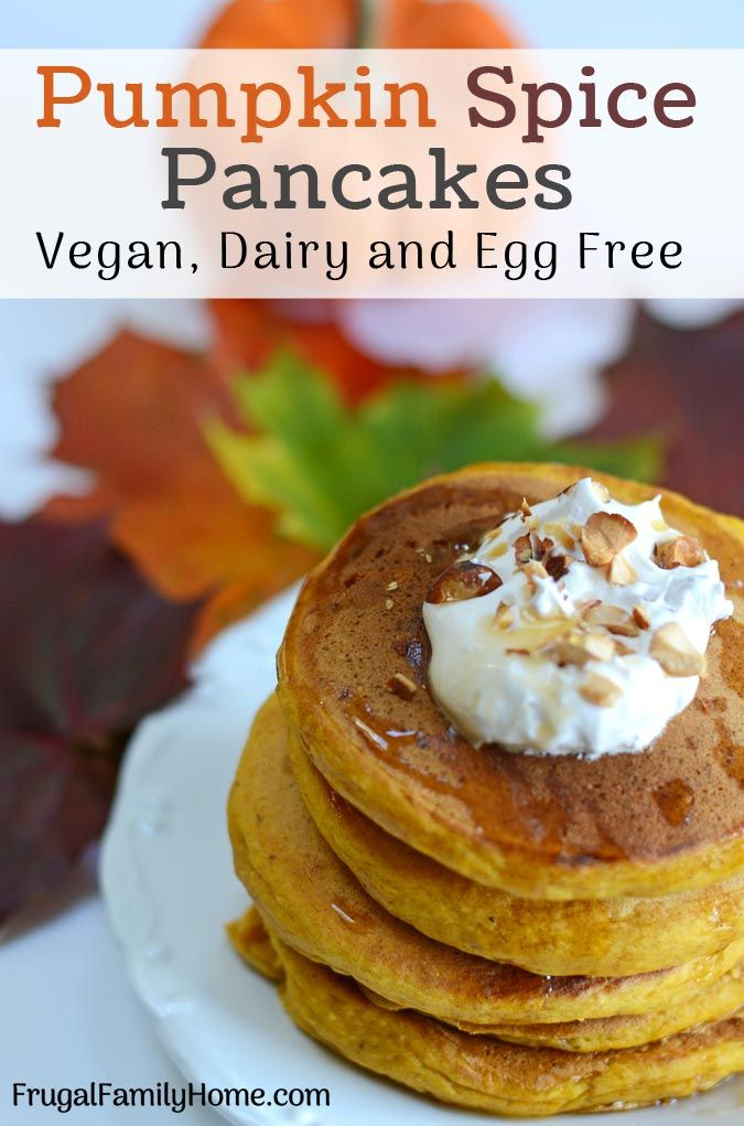 Easy Pumpkin Pancakes. These pumpkin spice pancakes are easy to make from scratch. I've included vegan options with no milk and no eggs. They are a healthy fall flavor pancake treat.