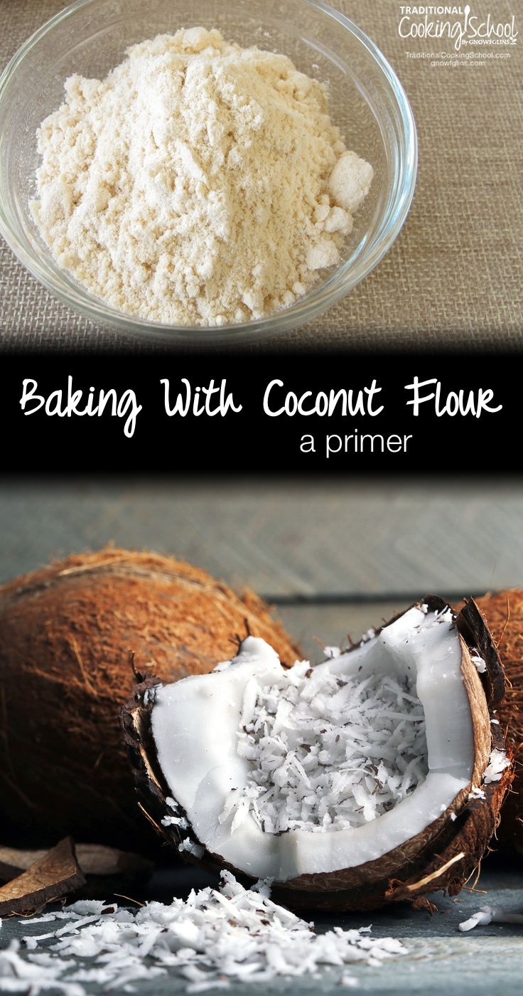 A Primer: Baking With Coconut Flour | Coconut flour is the only low-oxalate, GAPS-friendly flour that is also very low in anti-nutrients, making…