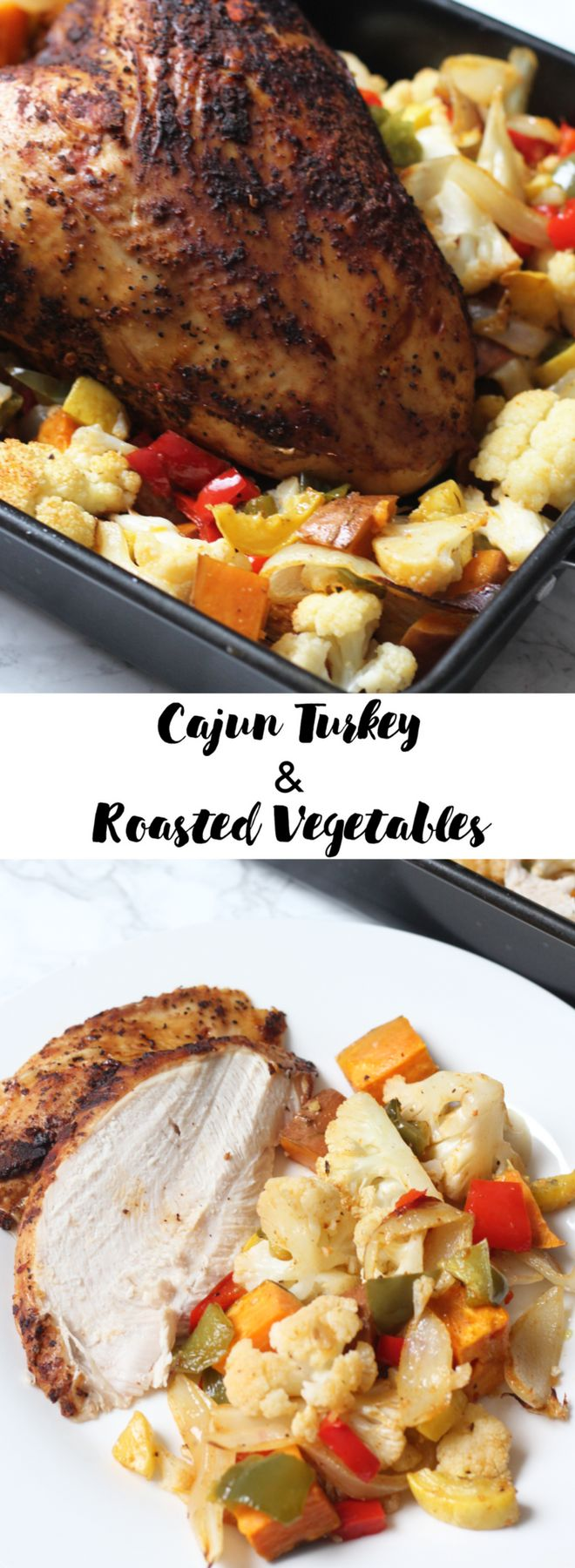 Spice up your holiday dinner this year with this Cajun Turkey & Roasted Vegetables | Lean, Clean, & Brie #jennieo #ad
