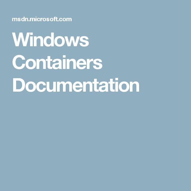 Windows Containers Documentation