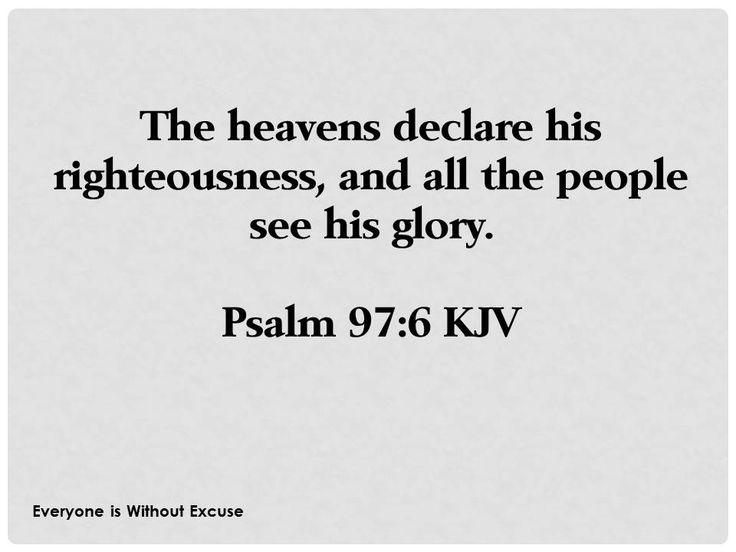 Psalm 97:6 KJV