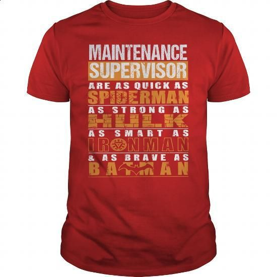 MAINTENANCE SUPERVISOR - #purple hoodie #t shirts for sale. MORE INFO => https://www.sunfrog.com/LifeStyle/MAINTENANCE-SUPERVISOR-112264915-Red-Guys.html?60505