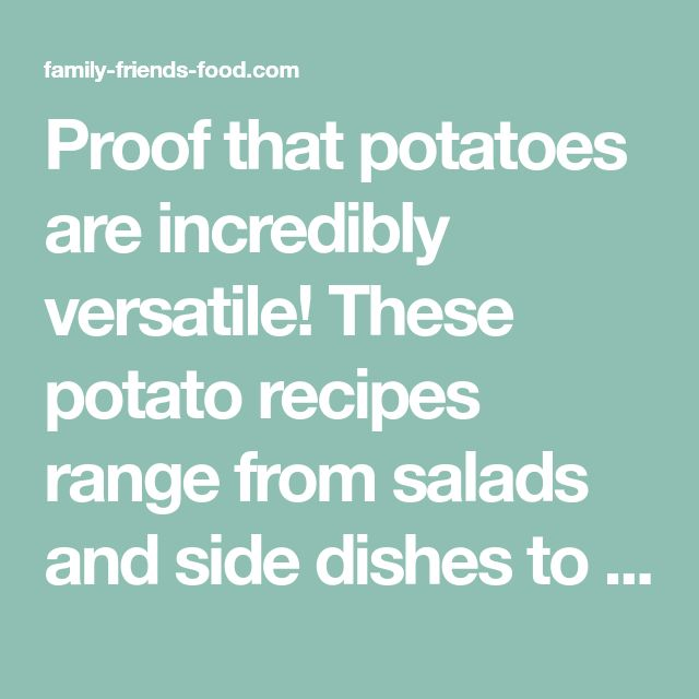 Proof that potatoes are incredibly versatile! These potato recipes range from salads and side dishes to simple suppers and main meals. Pesach sameach!