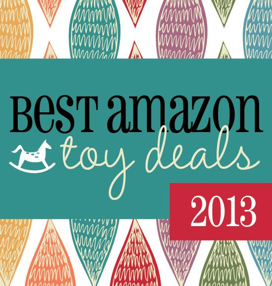 BEST toy deals on Amazon, round-up by price, category