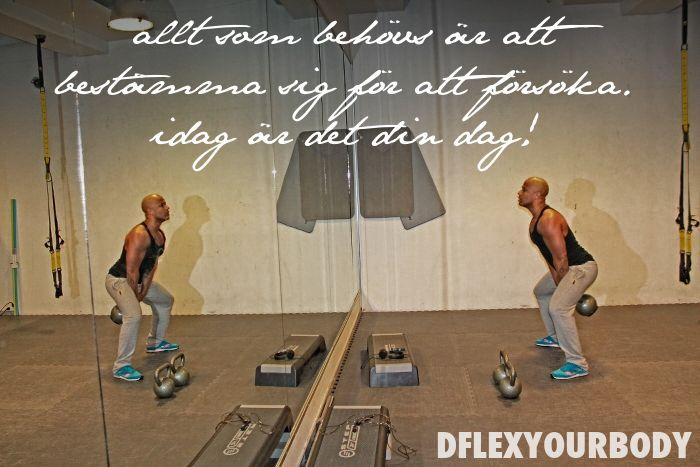 Allt som behövs är att bestämma sig för att försöka #inspiration #motivation #fitspo #sverige