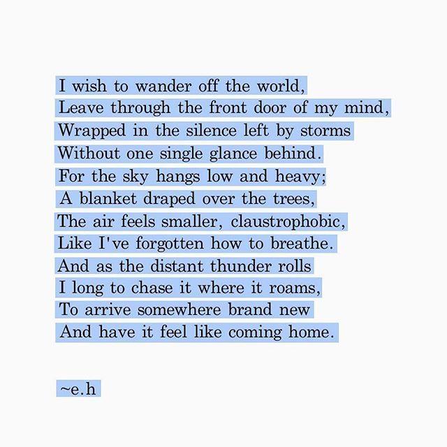 Wander off the World.  thepoeticunderground.com Erin Hanson | #CreditTheArtist