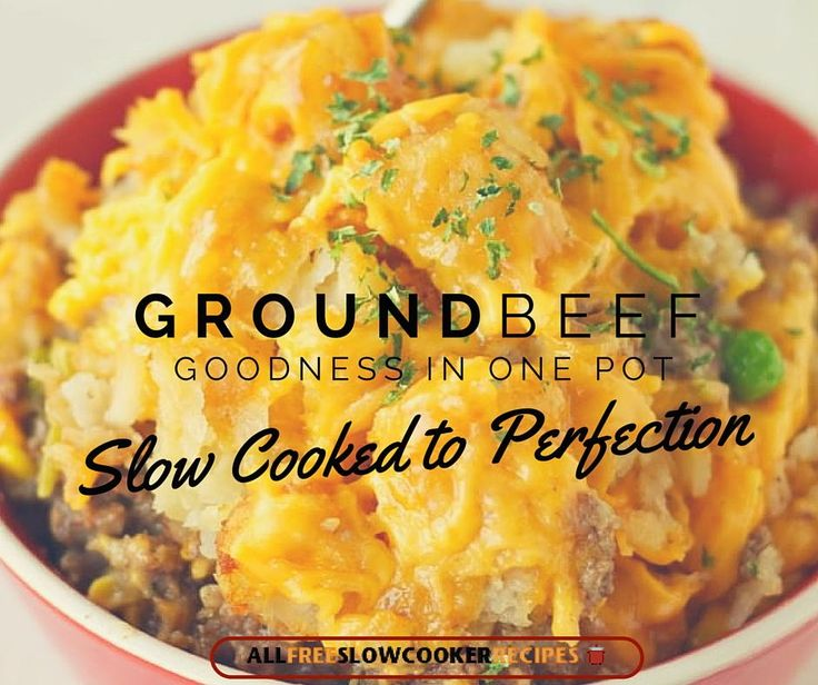 23 Ground Beef Slow Cooker Recipes | Try one of these ground beef gems for your dinner menu this week!