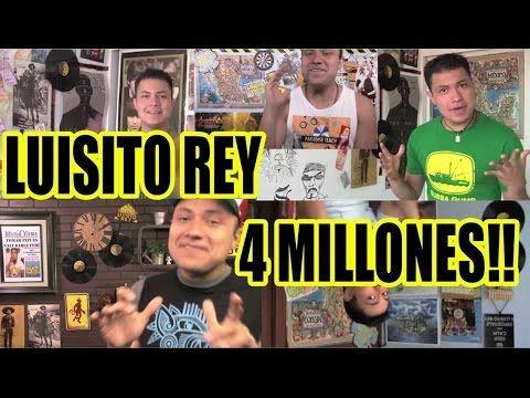 Luisito Rey - 4 Millones!! - YouTube