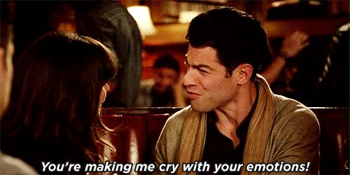 He's not afraid to be upfront about his emotions. | 18 Reasons Why Schmidt Can Do No Wrong