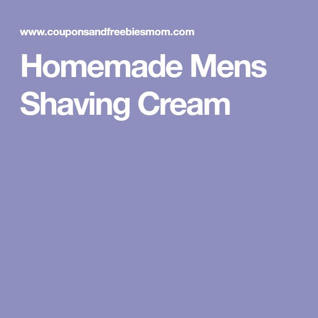 Homemade Mens Shaving Cream
