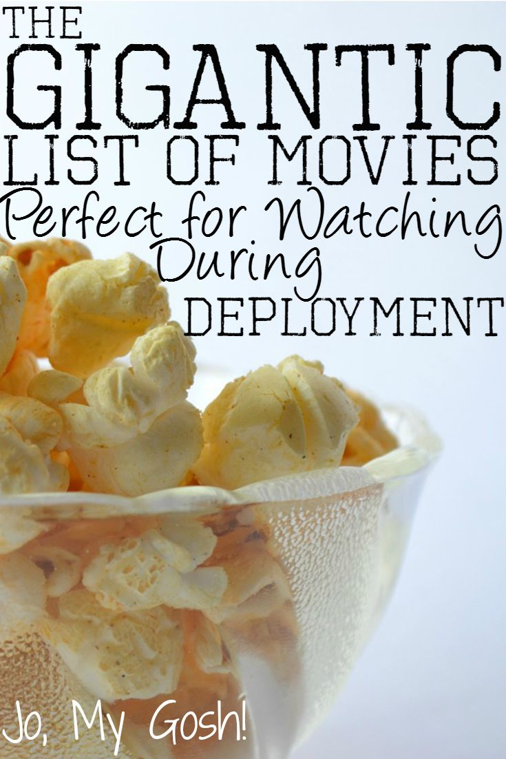The Gigantic List of Movies Perfect for Watching During Deployment - Jo, My Gosh!
