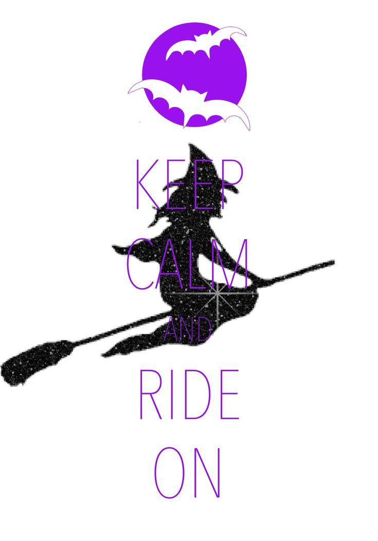 keep calm and ride on / created with Keep Calm and Carry On for iOS #keepcalm #Halloween #witch