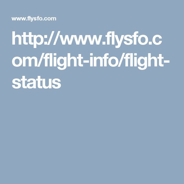 http://www.flysfo.com/flight-info/flight-status