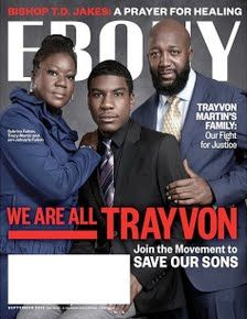 trayvon martin's mother sybrina fulton, his  brother jahvaris fulton + his father tracy martin.  (ebony magazine dedicates the september issue to trayvon martin with separate covers.)