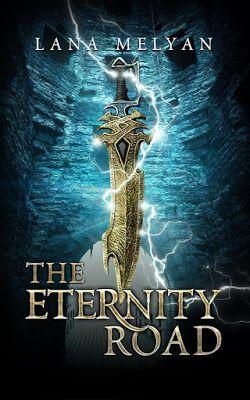 Author Showcase - Lana Melyan (The Eternity Road series)