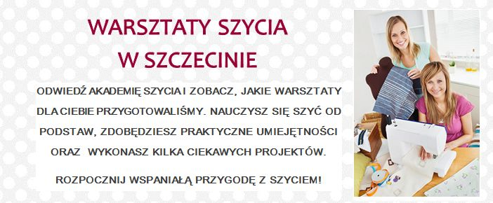 Warsztaty szycia w Szczecinie!