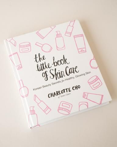 The Little Book of Skin Care (1st Edition) signed by Charlotte Cho