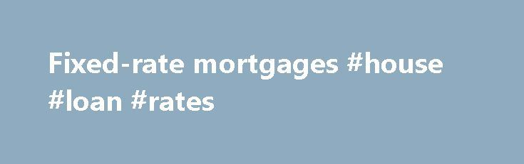Fixed-rate mortgages #house #loan #rates http://mortgages.remmont.com/fixed-rate-mortgages-house-loan-rates/  #fixed mortgage # Updated cookies policy – you'll see this message only once. Barclays uses cookies on this website. They help us to know a little bit about you and how you use our website, which improves the browsing experience … Continue reading →