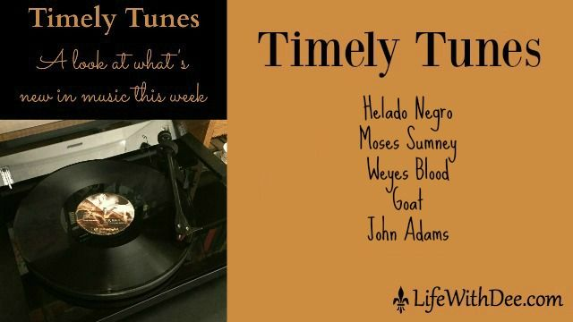 This week on Timely Tunes, we bring you the latest by Helado Negro, Moses Sumney, Weyes Blood, Goat, and John Adams.