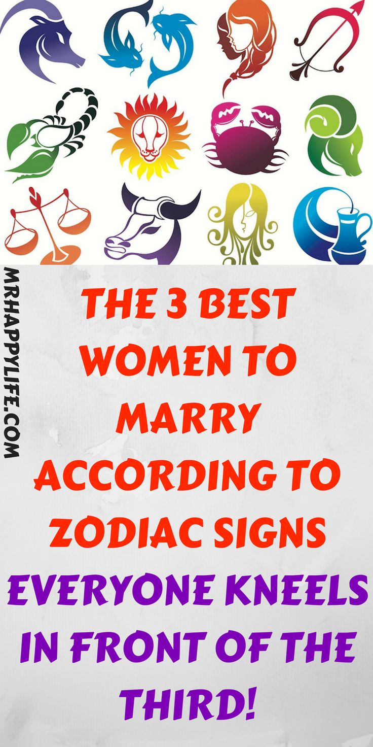 Zodiac signs can reveal a lot about a person's character and this may be of particular interest to men planning to get married. If you are about to askthe question, keep readingand find out which zodiac signs make the best wives.