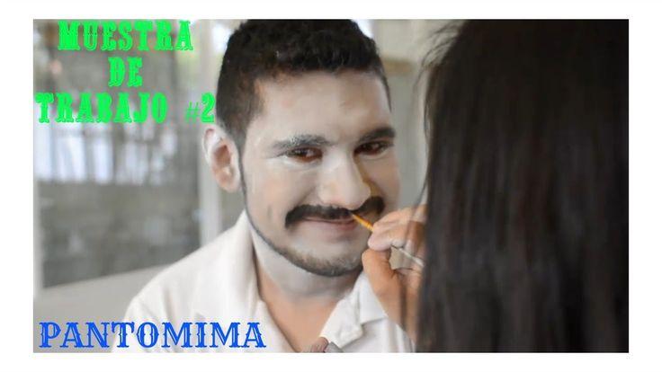 MUESTRA DE TRABAJO #2 -PANTOMIMA-